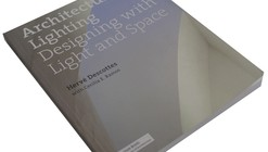 Architectural Lighting: Designing with Light and Space / Hervé Descottes with Cecilia E. Ramos