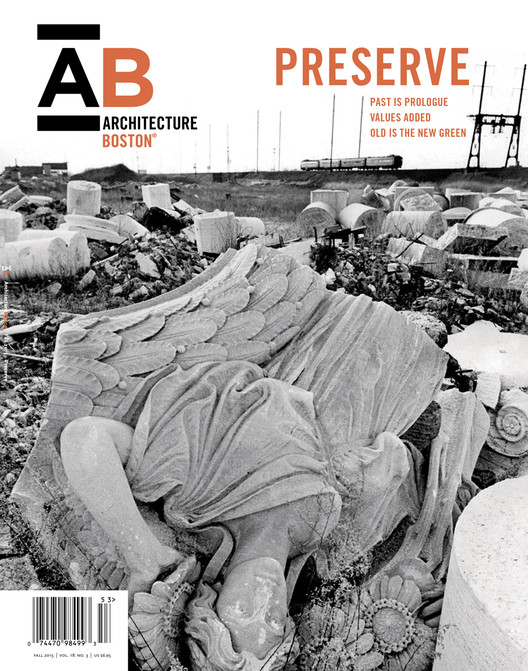 Preservation Takes the Spotlight in Fall Issue of ArchitectureBoston, Courtesy of Boston Society of Architects