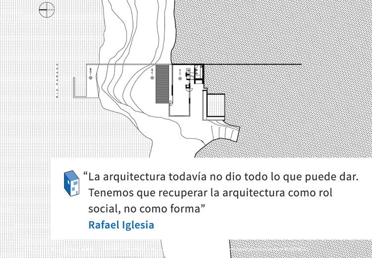Frases: Rafael Iglesia y el rol social de la Arquitectura
