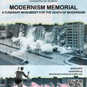 Modernism Memorial: A Funerary Monument for the Death of Modernism Courtesy of Archstudies.gr