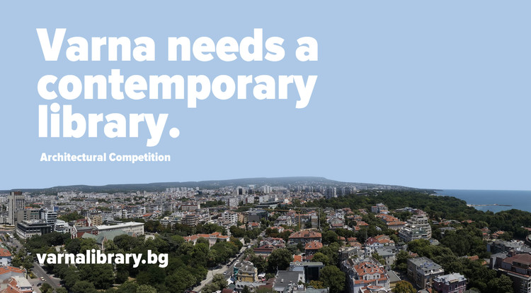 Open Call: Help House Over 860,000 Books and Media – Design the New Varna Library, Courtesy of Municipality of Varna