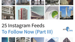 25 Architecture Instagram Feeds to Follow Now (Part III)