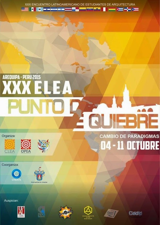XXX Encuentro Latinoamericano de Estudiantes de Arquitectura Arequipa 2015, Cortesía de Coordinadora Latinoamericana de Estudiantes de Arquitectura