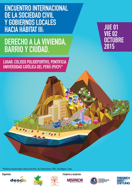 Encuentro Internacional de la Sociedad Civil y Gobiernos Locales hacia Hábitat III: Derecho a la vivienda, barrio y ciudad, vía Desco