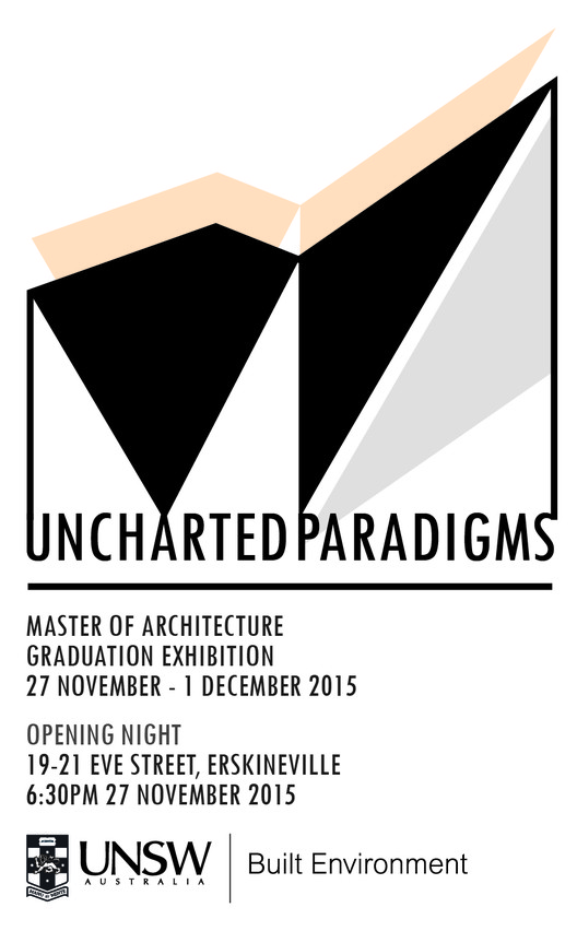 UNSW Presents its Annual Graduation Exhibition: Uncharted Paradigms
