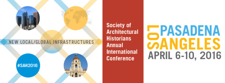 Society of Architectural Historians 2016 Annual International Conference
