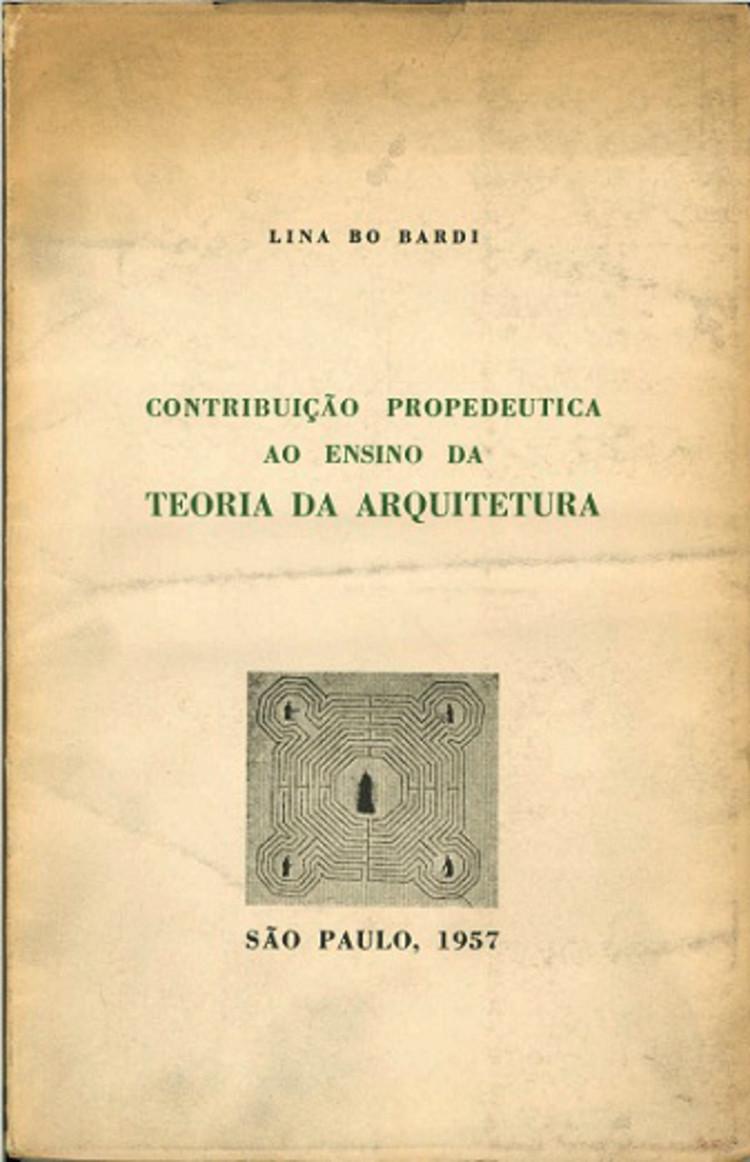 Lina Bo Bardi, Contribuição propedeutica ao ensino da teoria da arquitetura (1957)