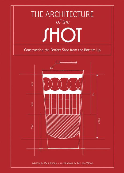 ¿Cómo se prepara un trago según los arquitectos? Con planos, obviamente, Cortesía de Melissa Wood y Paul Knorr