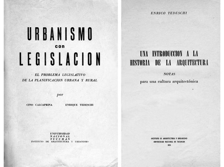 Publicaciones del Instituto de Arquitectura y Urbanismo, Universidad Nacional de Tucumán. Cortesía de Horacio Torrent