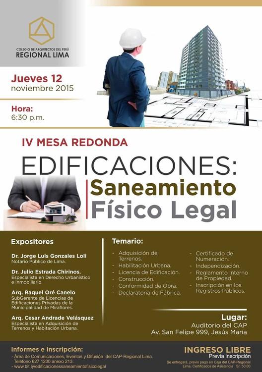 """IV Mesa Redonda """"Edificaciones: Saneamiento Físico Legal"""", vía Colegio de Arquitectos del Perú Regional Lima"""