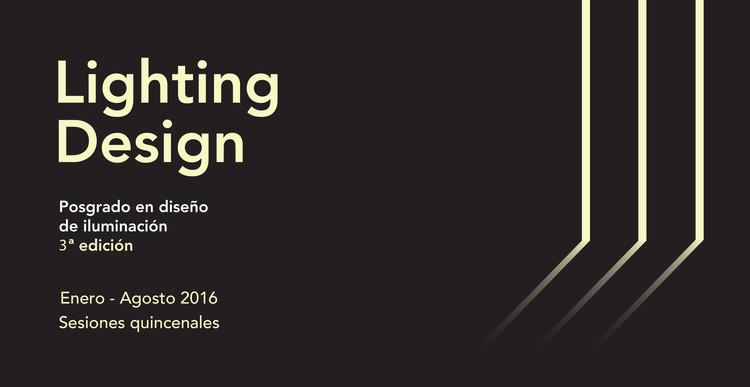 3a. edición Posgrado Lighting Design de UPC + Arquine en la Ciudad de México , Arquine