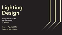 3a. edición Posgrado Lighting Design de UPC + Arquine en la Ciudad de México