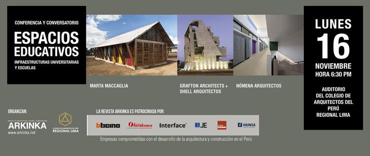 """Conferencia """"Espacios Educativos: Infraestructuras universitarias y Escuelas"""", vía Revista ARKINKA"""