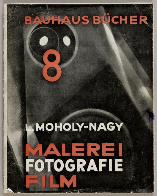 """Malerei, Fotografie, Film"" / L. Moholy-Nagy. Image vía Monoskop"