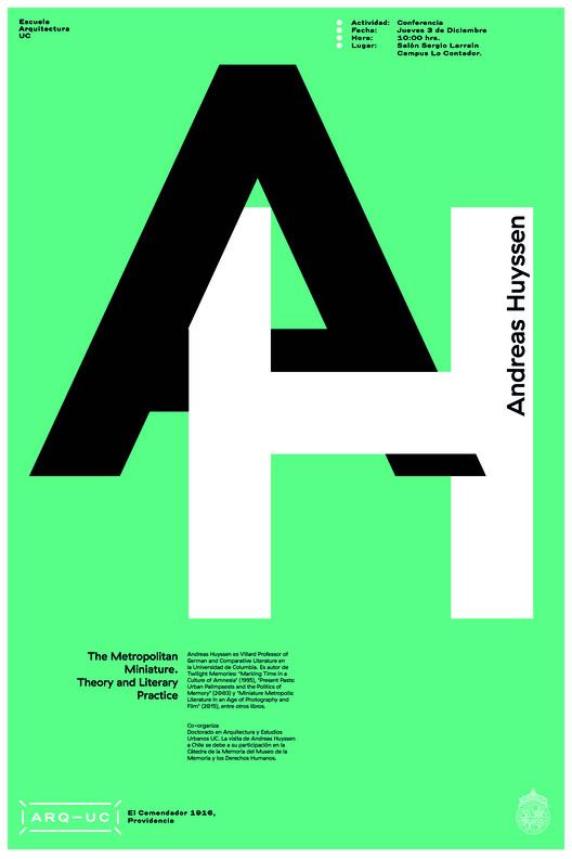Conferencia Andreas Huyssen en Arquitectura UC, Afiche diseñado por Trindad Sánchez.