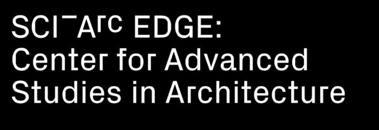 SCI-Arc EDGE: Centro de Estudios Avanzados en Arquitectura , Cortesía de SCI-Arc