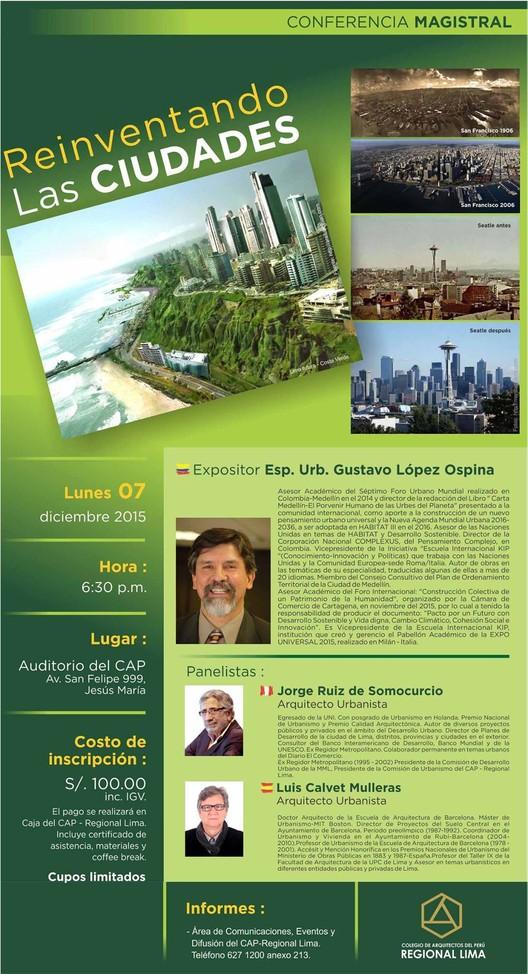 """Conferencia Magistral """"Reinventando las ciudades"""", vía Colegio de Arquitectos del Perú Regional Lima"""