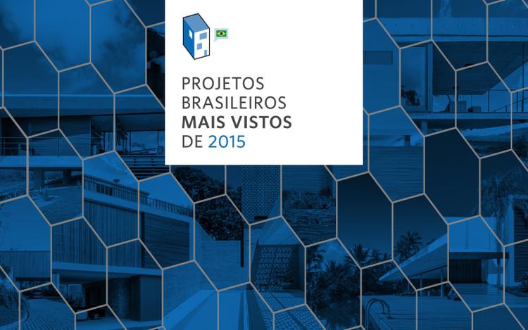 Projetos brasileiros mais vistos de 2015