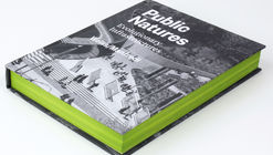 Public Natures: Evolutionary Infrastructures