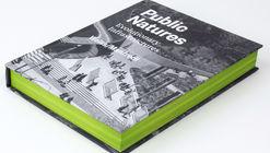 Public Natures: Evolutionary Infrastructures