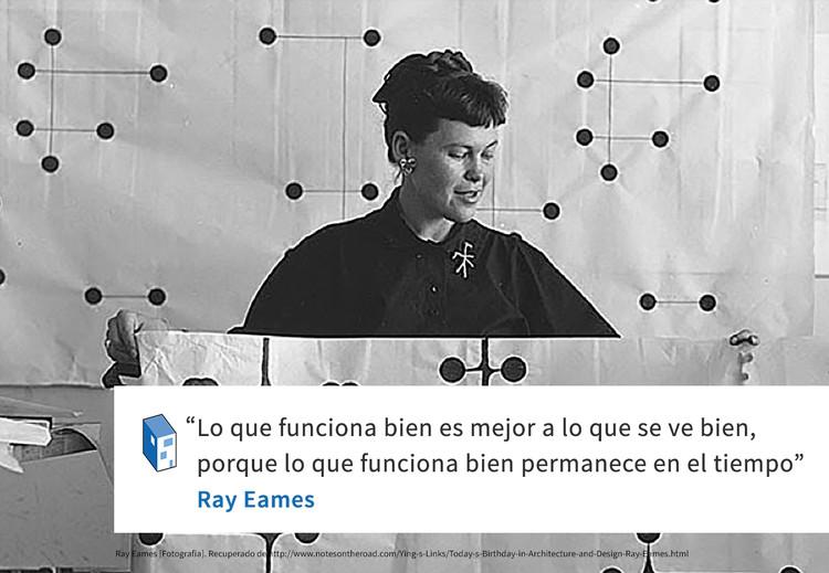 Frases: Ray Eames y la funcionalidad