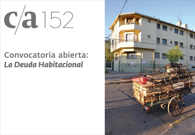 """Revista c/a 152. Convocatoria abierta extendida: """"La deuda habitacional"""""""