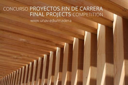 IV Concurso Internacional Cátedra de Madera Universidad de Navarra