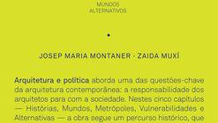 Arquitetura e Política - ensaios para mundos alternativos / Josep Maria Montaner e Zaida Muxi