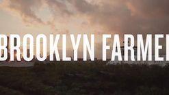 Film Screening: Brooklyn Farmer