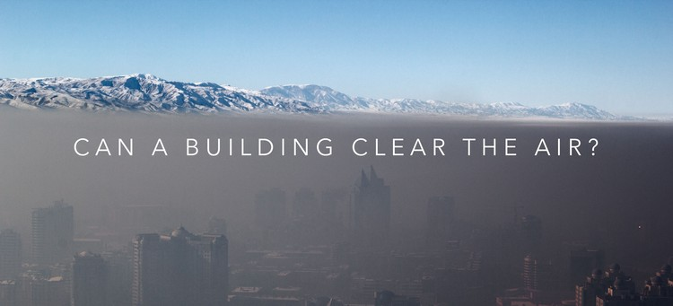 Competition: Can a Building Clean the Air?