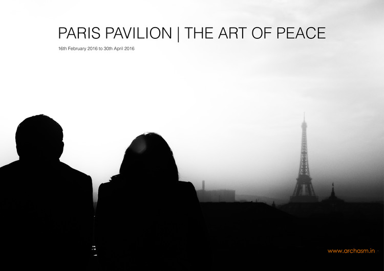 Call for Entries: PARIS PAVILION: The Art of Peace