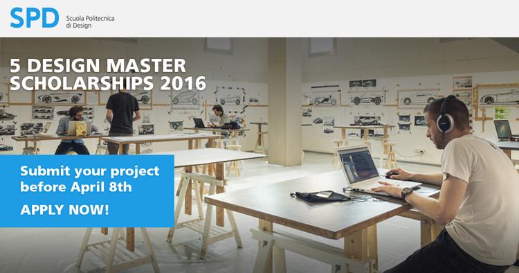 Scuola Politecnica di Design (SPD) - Design Master Scholarships 2016