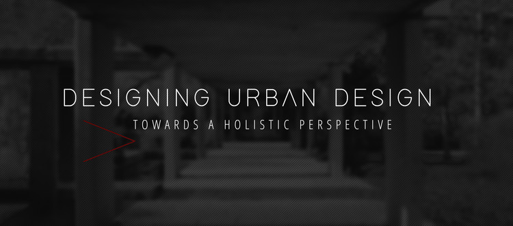 Call for Papers: International Symposium on Urban Design