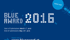 Call for Submissions: Blue Award 2016