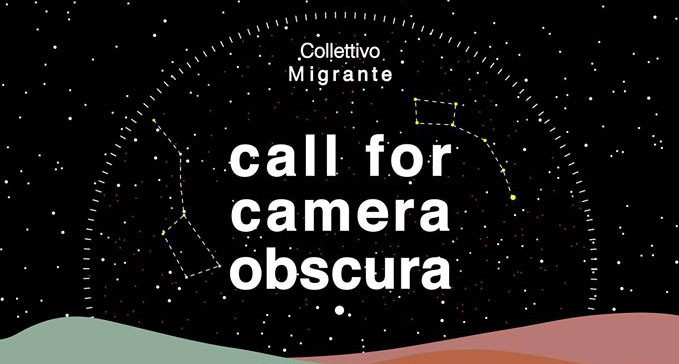 Open Call: Camera Obscura in Pennabilli [Italy], Migrant Landscape - Call for Camera Obscura - image: Collettivo Migrante