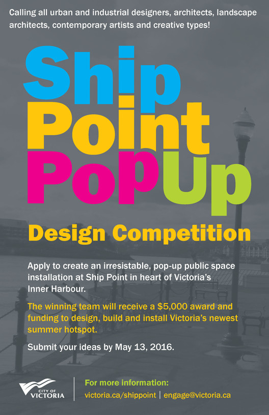 Call for Entries: Ship Point Pop-Up Design Competition, Ship Point Pop-Up Design Competition Poster / City of Victoria