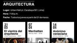 """Ciclo """"Cine, Ciudad y Arquitectura"""""""