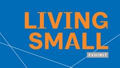 Living Small: Ideas for Living in the City