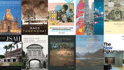 Society of Architectural Historians Announces 2016 Publication Award Recipients