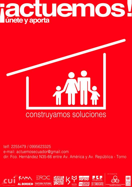 ¡Actuemos Ecuador! Arquitectos por la reconstrucción luego del Terremoto [inscríbete aquí], Cortesía de Actuemos Ecuador
