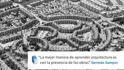Frases: Germán Samper, la mejor manera de aprender arquitectura