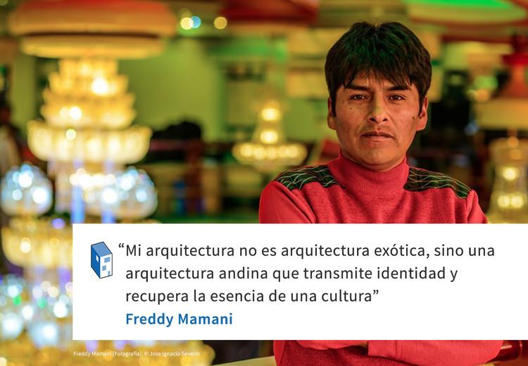 Frases: Freddy Mamani y la identidad