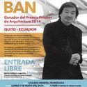 """Conferencia de Shigeru Ban en Ecuador: """"My Experience in Emergency Disaster Relief Projects"""" Cortesía de BAQ2016"""