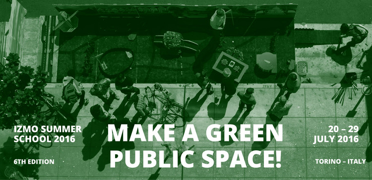 Izmo Summer School 2016 – Make a Green Public Space!