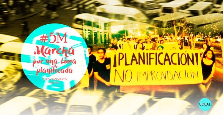5M: Marcha por una Lima Planificada, Cortesía de Unión de Estudiantes de Arquitectura de Lima (UDEAL)