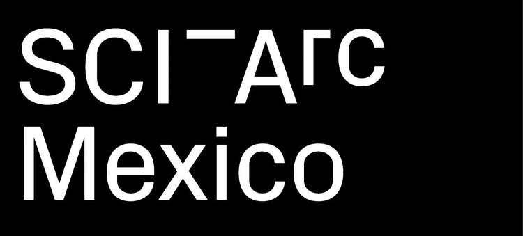 SCI-Arc Mexico Scholarship 2016