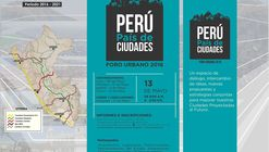 """Conversatorios: """"Ciudades al Futuro"""" / Lima, Chiclayo, Iquitos, Cusco y Arequipa"""