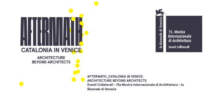 Cataluña en la XV Bienal de Venecia: Aftermath, Architecture beyond architects