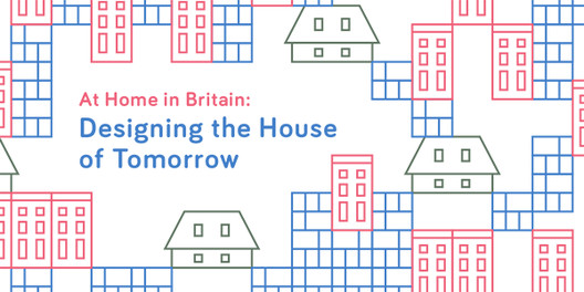 At Home in Britain: Designing the House of Tomorrow