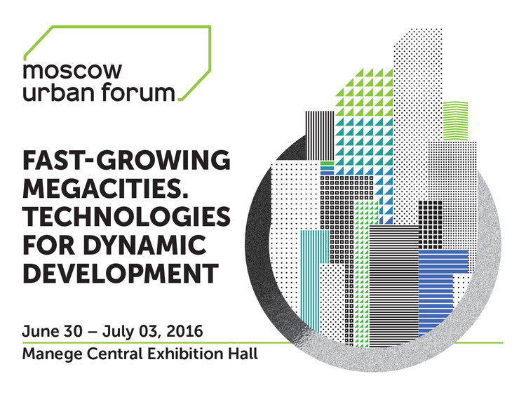Moscow Urban Forum 2016: Fast-Growing Megacities - Technologies for Dynamic Development
